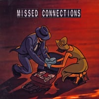 The Constant Tourists | Missed Connections