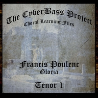 The Cyberbass Project | Francis Poulenc: Gloria (Tenor 1)
