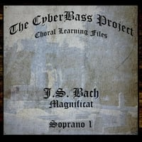 The Cyberbass Project | Bach Magnificat in D Major (Soprano 1)