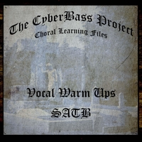 The Cyberbass Project | Vocal Warm Ups (Satb)