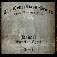 The Cyberbass Project | G.F. Handel: Israel in Egypt (Alto 1)