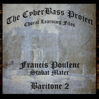 The Cyberbass Project | Francis Poulenc: Stabat Mater (Baritone 2)