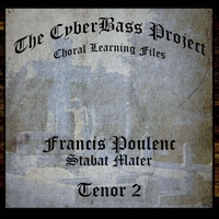 The Cyberbass Project | Francis Poulenc: Stabat Mater (Tenor 2)