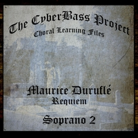 The Cyberbass Project | Maurice Duruflé: Requiem, Op. 9 (Soprano 2)