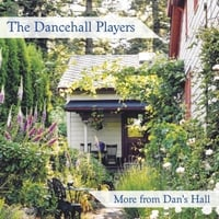 The Dancehall Players | More from Dan's Hall