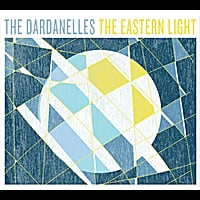 The Dardanelles | The Eastern Light