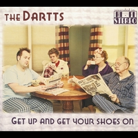 The Dartts | Get Up and Get Your Shoes On