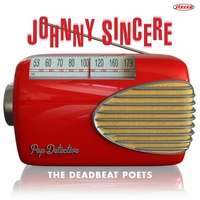 The Deadbeat Poets | Johnny Sincere