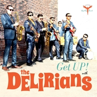 The Delirians | Get Up