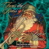 The Denver Brass | 'Twas the Brass Before Christmas