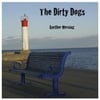The Dirty Dogs: Another Morning