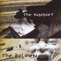 The Dolmen | The Banquet