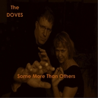 The Doves | Some More Than Others