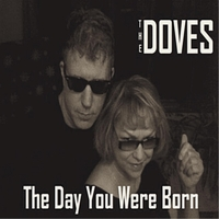The Doves | The Day You Were Born