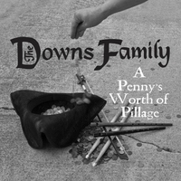 The Downs Family | A Penny's Worth of Pillage