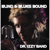 The Dr. Izzy Band | Blind and Blues Bound