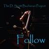 The D. Scott Buchanan Project: Follow