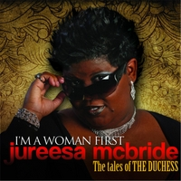 Jureesa McBride | I'm a Woman First (Tales of the Duchess)