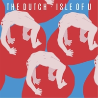 The Dutch | Isle of U