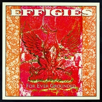 The Effigies | For Ever Grounded