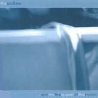 The Endless | ...and i'm the queen of the moon