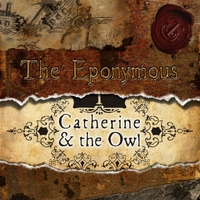 Catherine & the Owl | The Eponymous