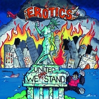 The Erotics | United We Can't Stand