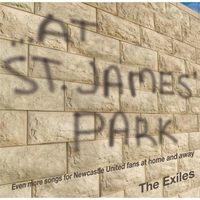 The Exiles | ...at St. James' Park