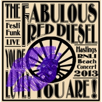 The Fabulous Red Diesel | You're Luvly You Are!