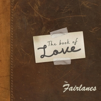 The Fairlanes | The Book of Love