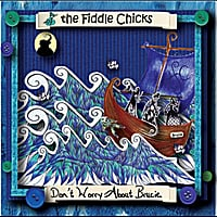 The Fiddle Chicks | Don't Worry About Brucie