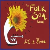 The Folksoul Band | Let It Shine