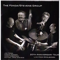 The Fonda / Stevens Group | 20th Anniversary Tour: Live from Spielboden