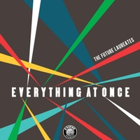The Future Laureates | Everything At Once