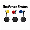 The Future Strikes: The Future Strikes