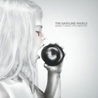 The Gasoline Angels | Songs to Make Little Girls Cry