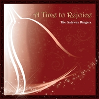 The Gateway Ringers | A Time To Rejoice