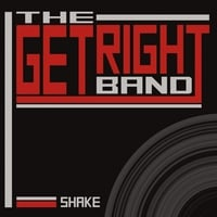 The Get Right Band | Shake