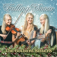 The Gothard Sisters | Falling Snow