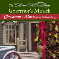 The Colonial Williamsburg Governor's Musick | Christmas Music from Williamsburg
