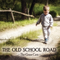 The Grass Cats | The Old School Road