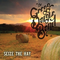 The Gregg Daigle Band | Seize the Hay