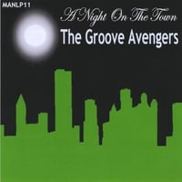 The Groove Avengers | A Night On The Town