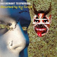 The Hallucinant Telepherique | Absorbed By the Forest