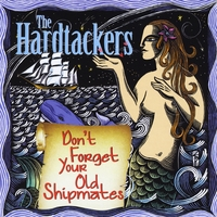 The Hardtackers | Don't Forget Your Old Shipmates
