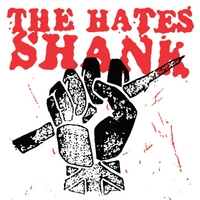 The Hates | Shank