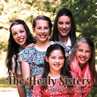 The Healy Sisters | Sisters in Harmony