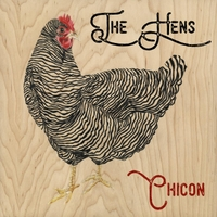 The Hens | Chicon