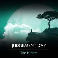The Hiders | Judgement Day