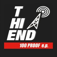 The Hi-End | 100 Proof